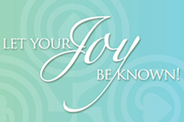 Let Your Joy Be Known